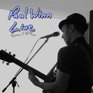 Paul Winn Live Album Cover 2013