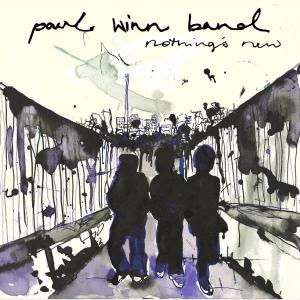 Paul Winn Band album: 'Nothing's New' Simon Fishburn